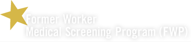 Former Worker Medical Screening Program (FWP)